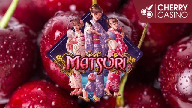 チェリーカジノ(CHERRYCASINO)のボーナス倍増「MATSURI」ミッション